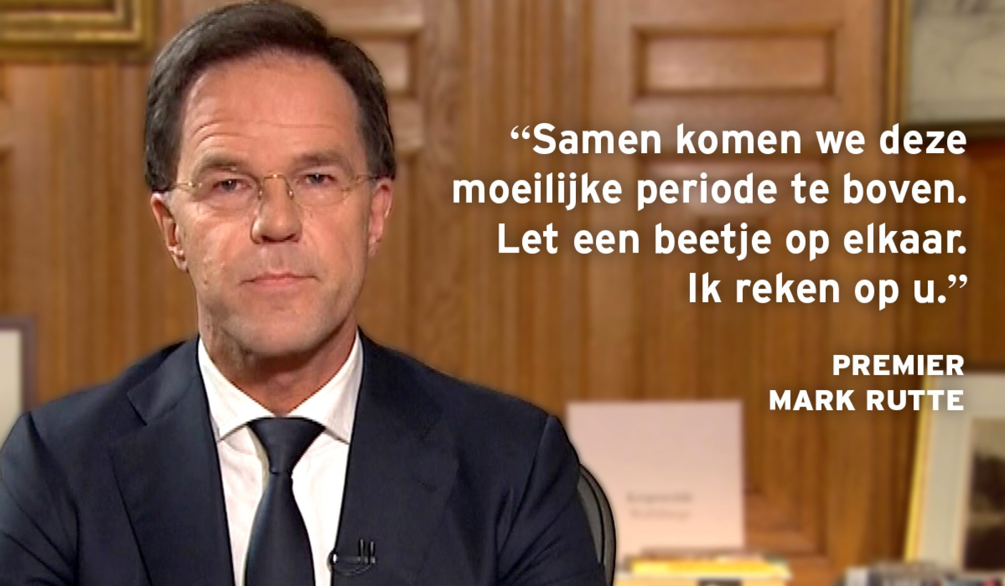 Speech Mark Rutte coronacrisis quote